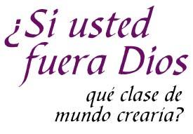 http://minyatur.blogia.com/upload/si-usted-fuera-dios.jpg